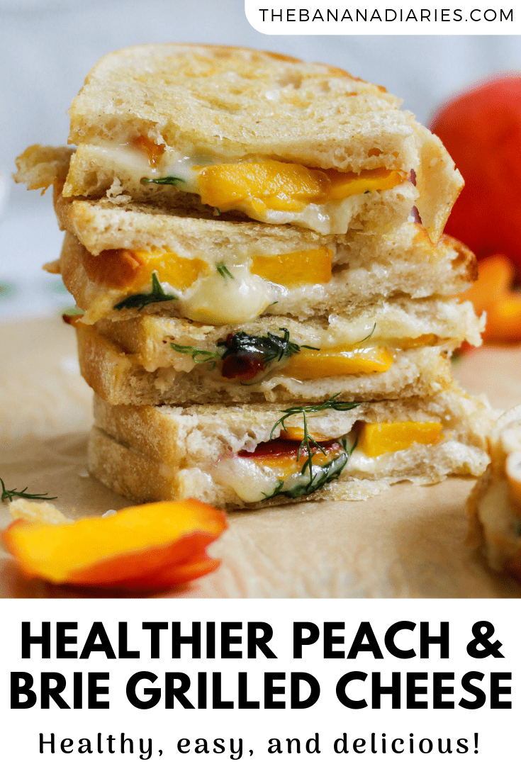 Pinterest image for brie and peach grilled cheese