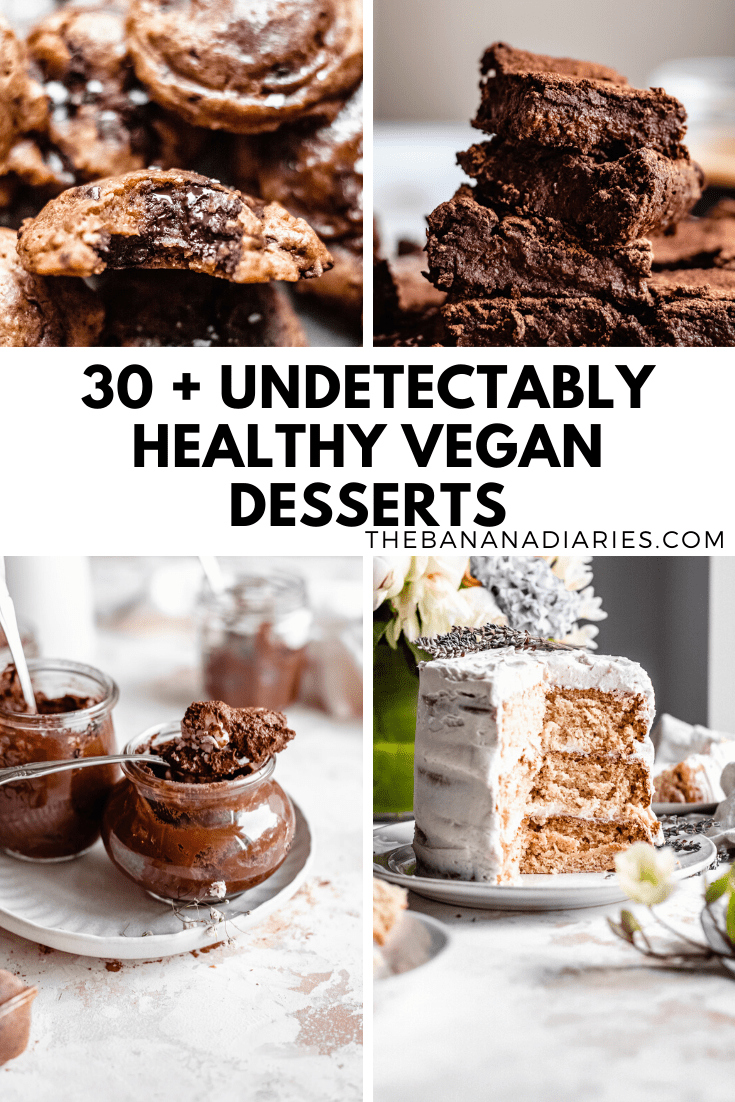 30 Healthy Vegan Desserts